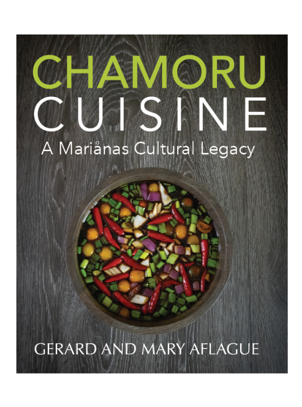 Chamoru Cuisine Guam and CNMI Cook Book